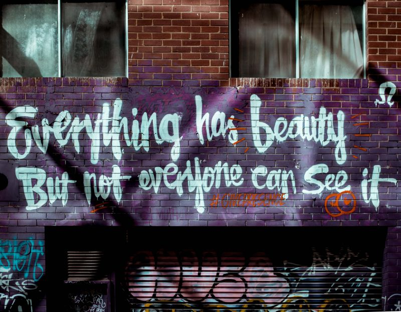 street art typography art words quote beauty