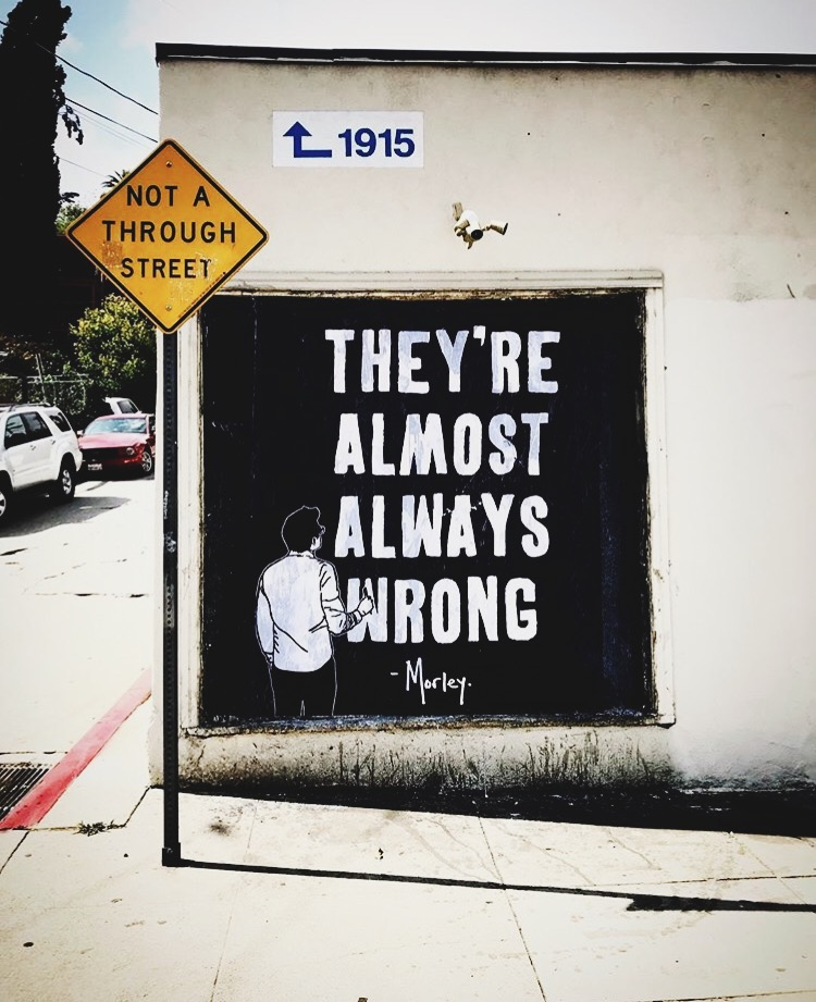 art, street art, Los Angeles, artist, Morley, Inspiration, Words, quotes, love, wall